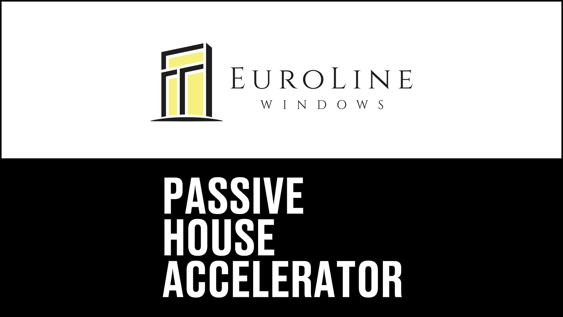 EuroLine Windows becomes Patron Sponsor of Passive House Accelerator