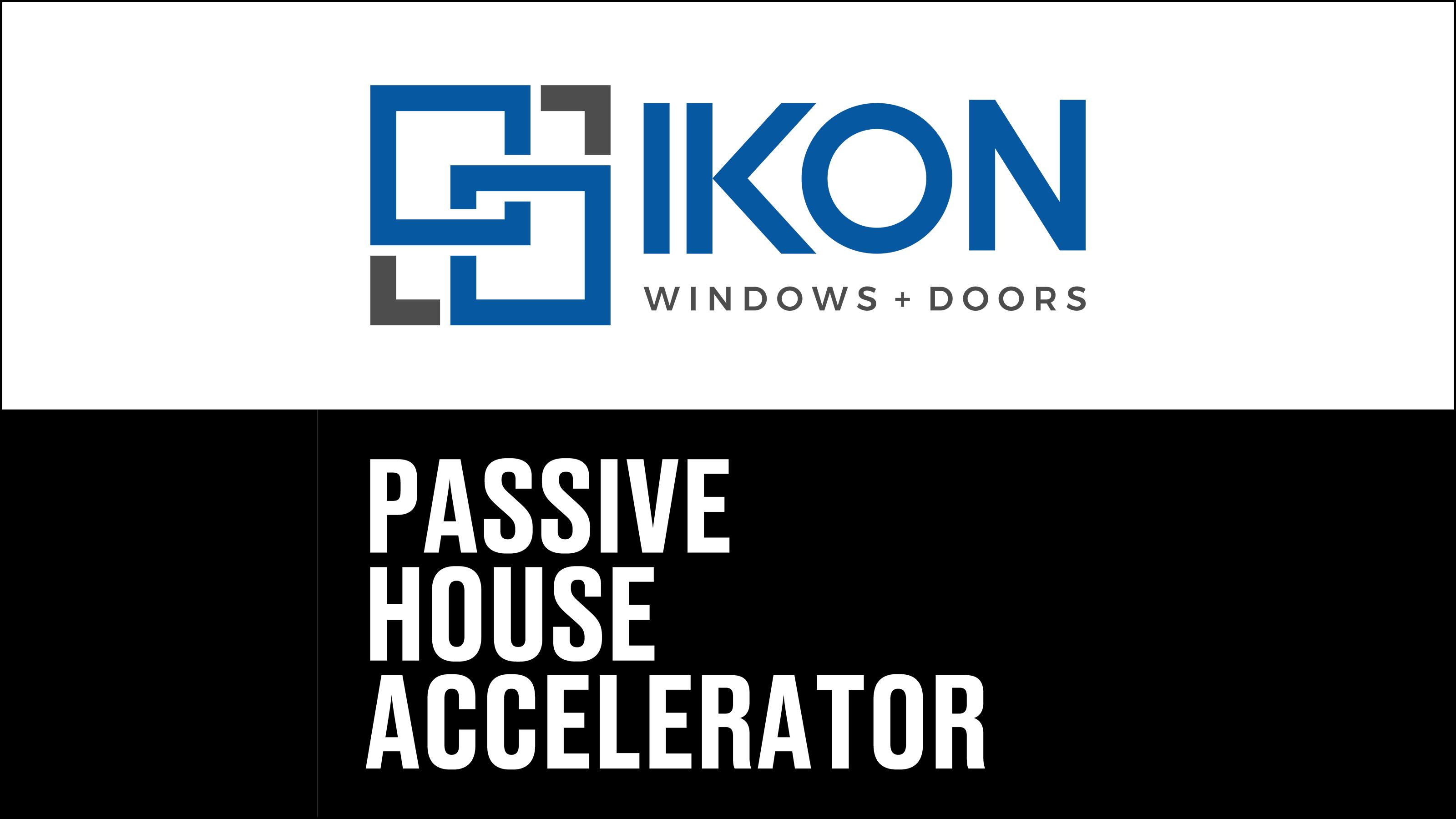 Ikon Windows Becomes Champion Sponsor of Passive House Accelerator