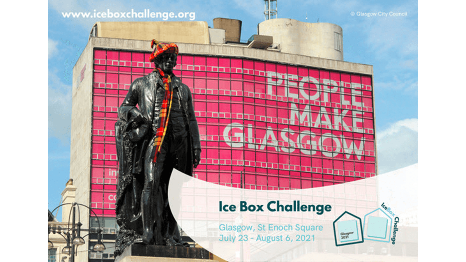 Ice Box Challenge Glasgow: St Enoch Square, July 23 - August 6, 2021